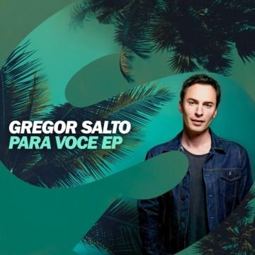 Gregor Salto Para Voce EP