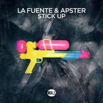 La Fuente & Apster Stick Up