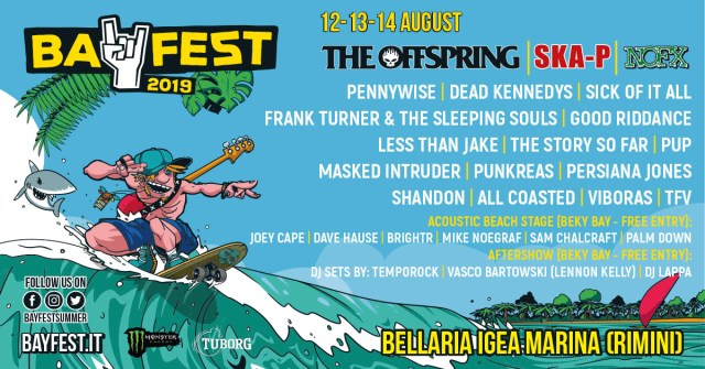 Rock you ferragosto con Offspring e NOFX al Bay Fest 2019