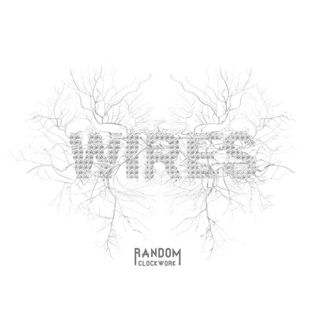 Disco Della Settimana: Wires e l'elettro rock dei Random Clockwork