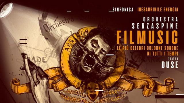 FilMusic: lo spettacolo cinemtografico dell'Orchestra Senzaspine