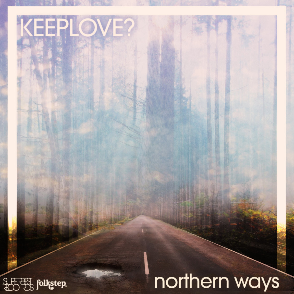 Album Review: Keeplove?'s Northernways