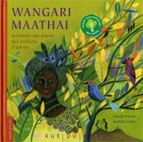 photo Franck Prévot, Wangari Maathaï, la femme qui plante des millions d'arbres