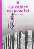 photo Valérie Dayre, Ce cahier est pour  toi