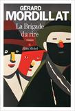 Gérard Mordillat, La Brigade du rire