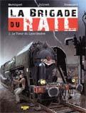 Frédéric Marniquet, La Brigade du rail - T.1