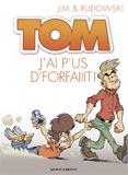 Jim/Rudowski, TOM : T.3