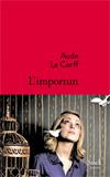 Aude Le Corff, L'importun