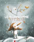 Alice Brière-Haquet & Clothilde Perrin, Le bonhomme et l'oiseau