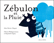 Alice Brière-Haquet, Zébulon et la pluie