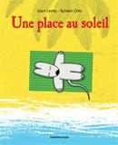 Sylvain Diez, Une place au soleil