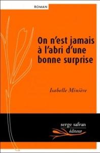 ON N'EST JAMAIS A L'ABRI D'UNE BONNE SURPRISE