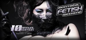 Montreal Fetish Weekend 2014