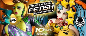Montreal Fetish Weekend 2014