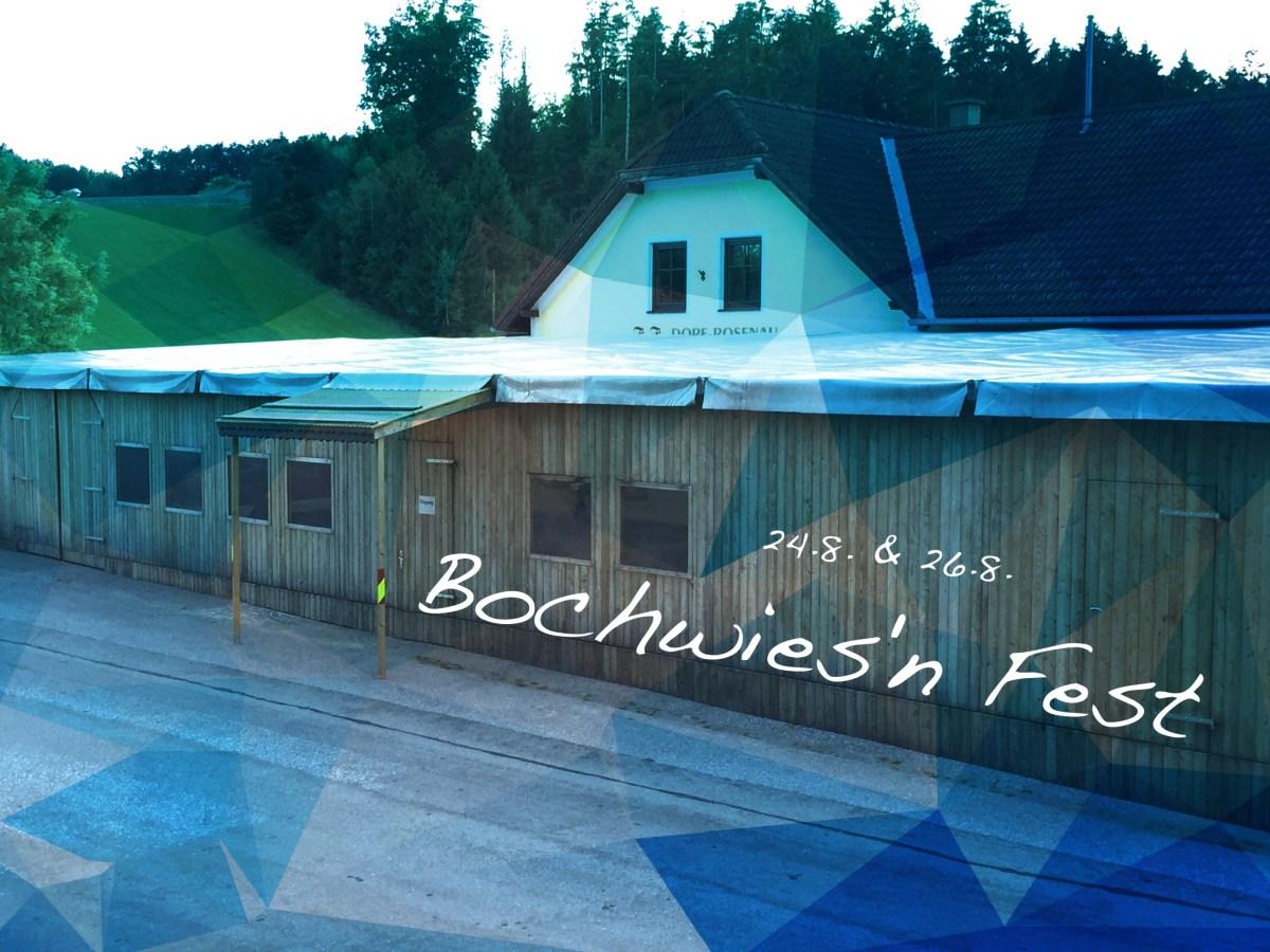 Einladung zum Dorf Rosenauer - Bochwies'n Fest 2018