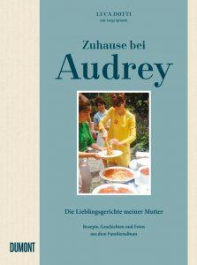 """Audrey Hepburn privat: Luca Dotti """"Zuhause bei Audrey"""""""