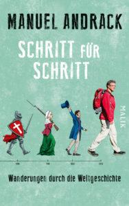 """!Tipp: Wandernd durch die Weltgeschichte mit Manuel Andrack """"Schritt für Schritt"""""""