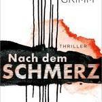 "!Tipp: Lucas Grimm: ""Nach dem Schmerz"""