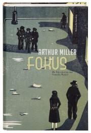 Arthur Miller_Focus