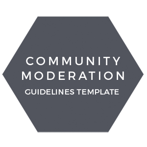 Community moderation guidelines template