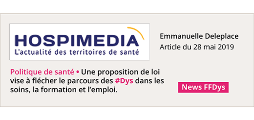 Article Hospimedia proposition de loi DYS mai 2019 Home