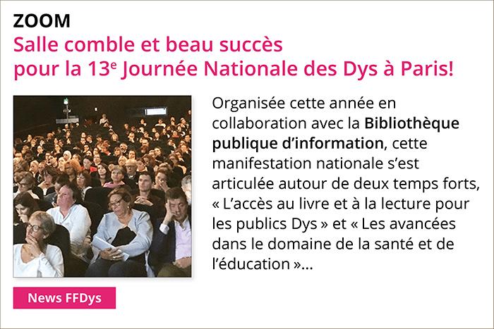 Salle comble et beau succès pour la 13e Journée Nationale des Dys à Paris!