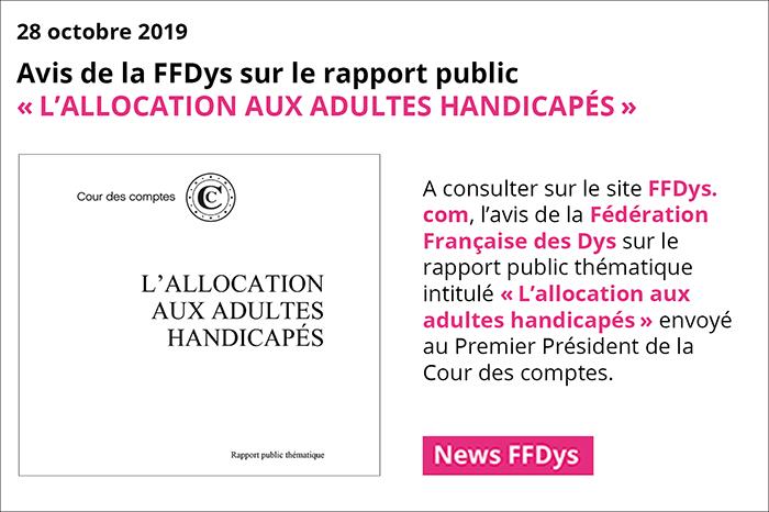 """Rapport public """"L'allocation aux adultes handicapés"""" : l'avis de la FFDys"""