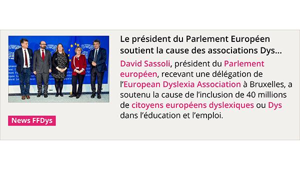 Le président du Parlement Européen soutient la cause des associations Dys