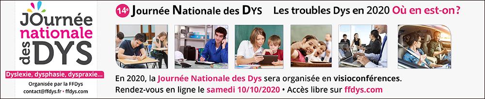 Programme de la 14e Journée Nationale des Dys - Les troubles Dys en 2020, où en est-on?