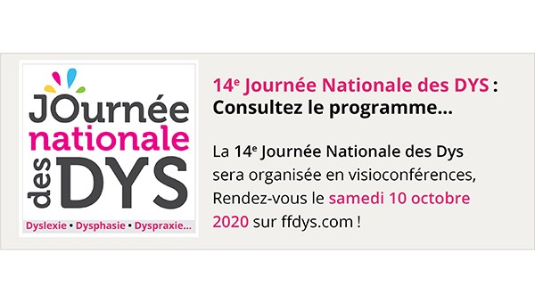 14e Journée Nationale des Dys: consultez le programme...