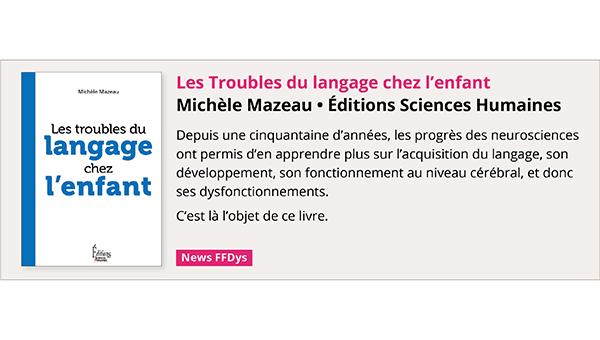 Les Troubles du langage chez l'enfant de Michèle Mazeau
