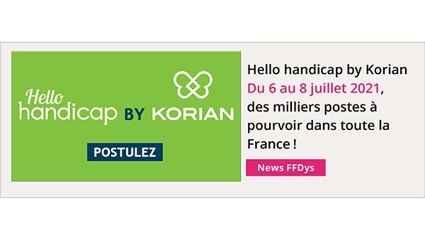 6 au 8 juillet - Hello handicap by Korian, des milliers postes à pourvoir dans toute la France!