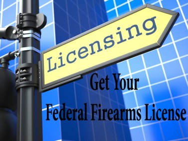 Federal Firearms License FFL License Obtaining FFL