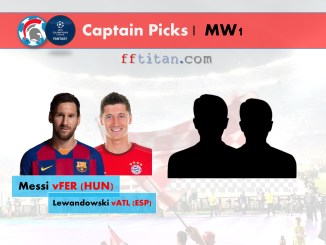 UCL Fantasy Captain Picks