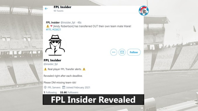 Man behind FPL Insider Revealed