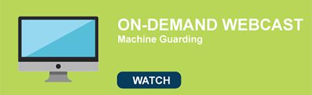 Machine Guarding Webcast