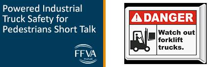 Working around Powered Industrial Trucks Short Talk