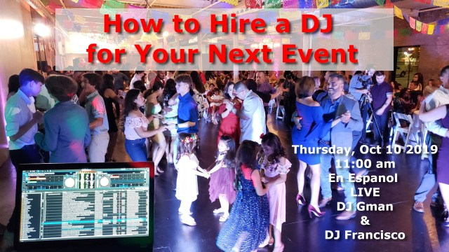 How to hire a Bilingual DJ in Houston