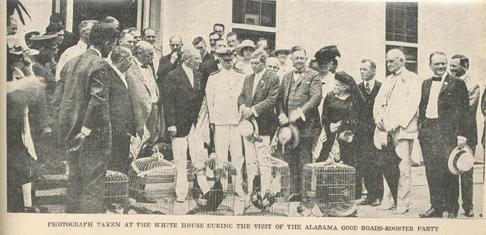 Image from a newspaper of the Alabama Good Roads-Rooster Party. The caption says 'Photograph taken at the White House during the visit of the Alabama Good Roads-Rooster Party'