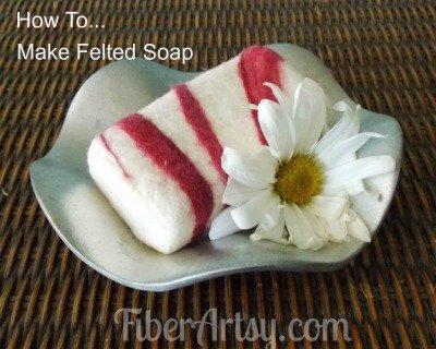 How to Hand Felt Soap, Fiberartsy.com