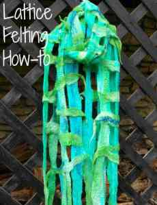Wool Felting – How to Lattice Felt