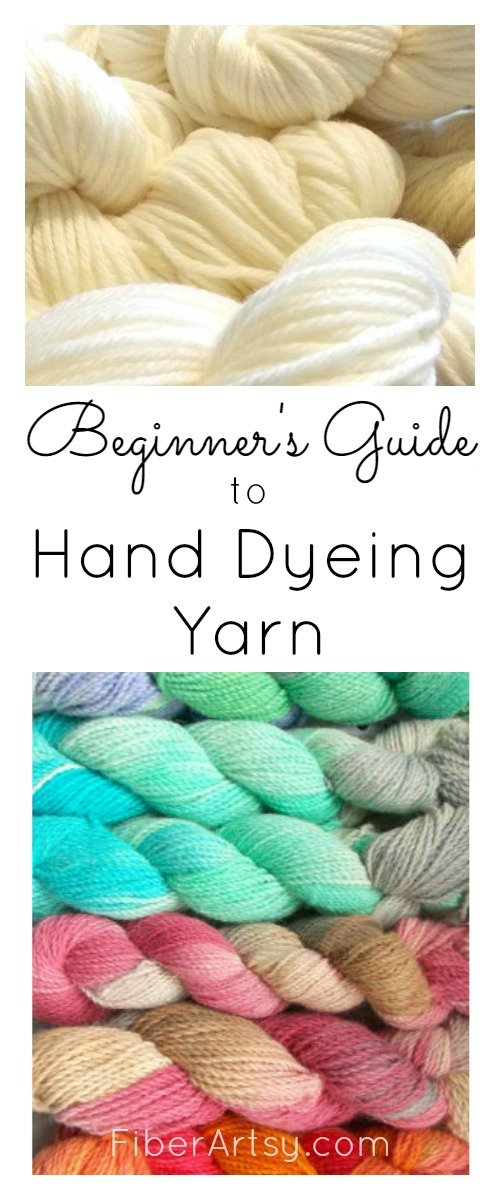 Beginner Guide to Hand Dyeing Yarn by FiberArtsy.com