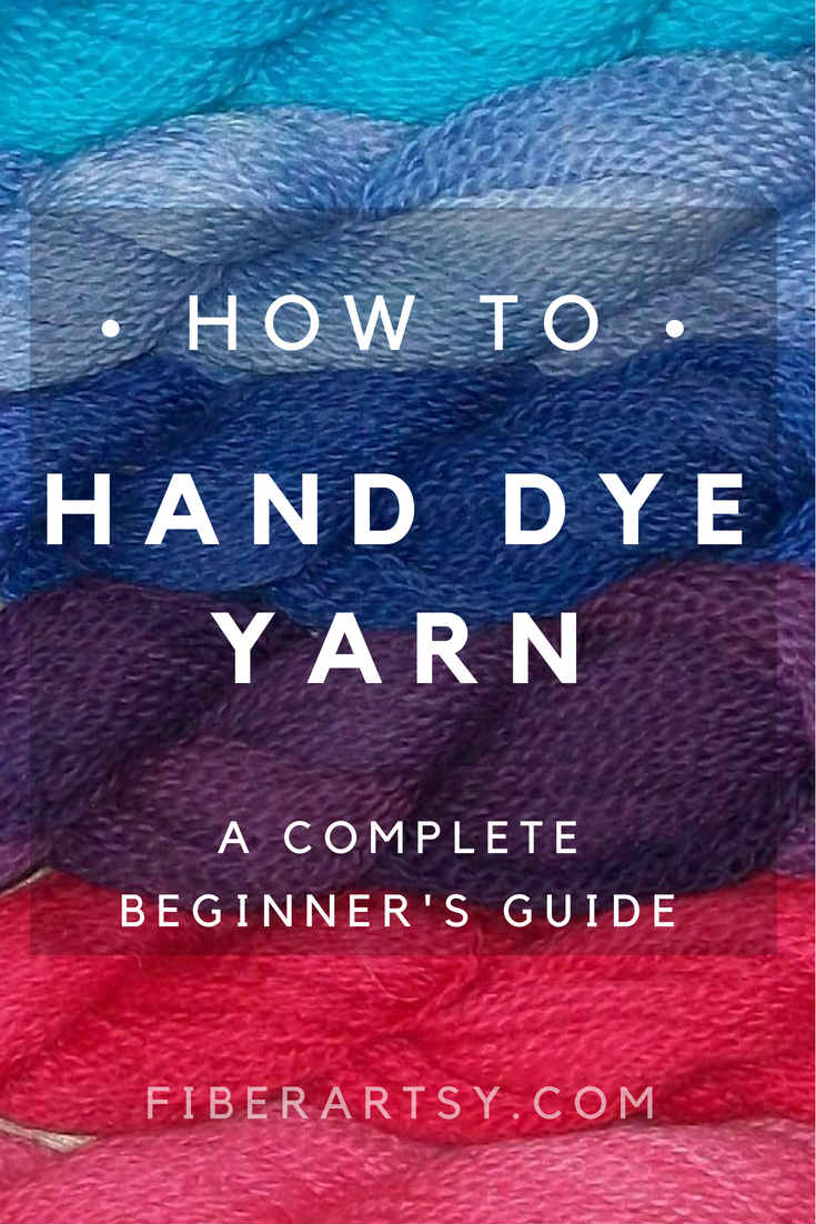 Complete Beginner's Guide to Hand Dyeing Yarn and Fiber. Learn how to dye your own beautiful yarn.