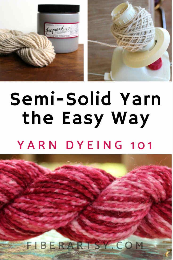 Yarn Dyeing 101 How to dye Semi Solid Yarn