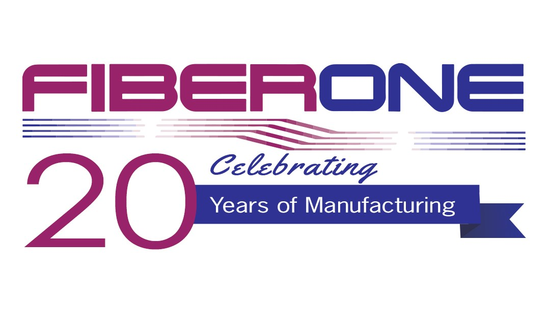 FIBERONE Celebrates 20 Years of Manufacturing Fiber Optic Products Made in the U.S.A.
