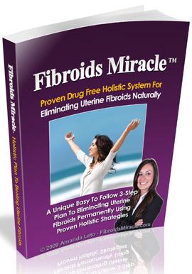 Uterine Fibroids Miracle™ - Uterine Fibroids treatment Book