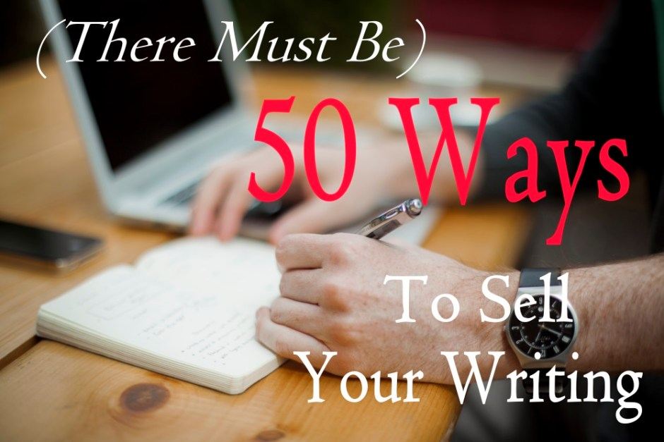 50 Ways to Sell Your Writing — #5: Anthologies