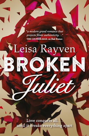 (How Will it End?): Broken Juliet by Leisa Rayven