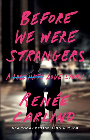 Book Review: Before We Were Strangers by Renee Carlino