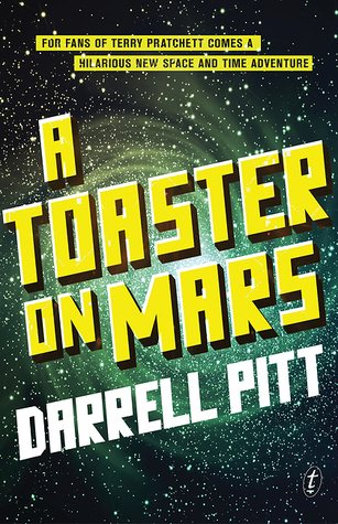 Book Review: A Toaster on Mars by Darrell Pitt